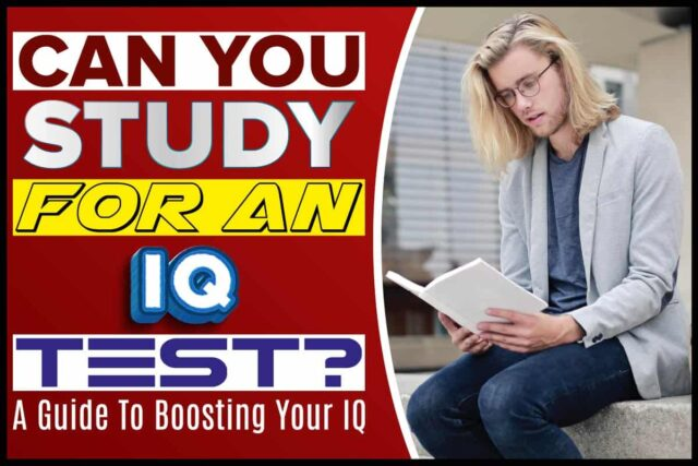 Can You Study For an IQ Test