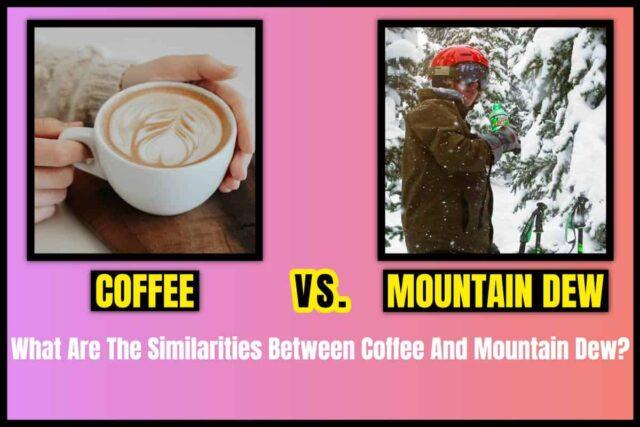 Coffee vs. Mountain Dew