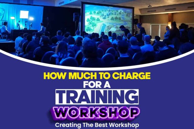 How Much To Charge for a Training Workshop