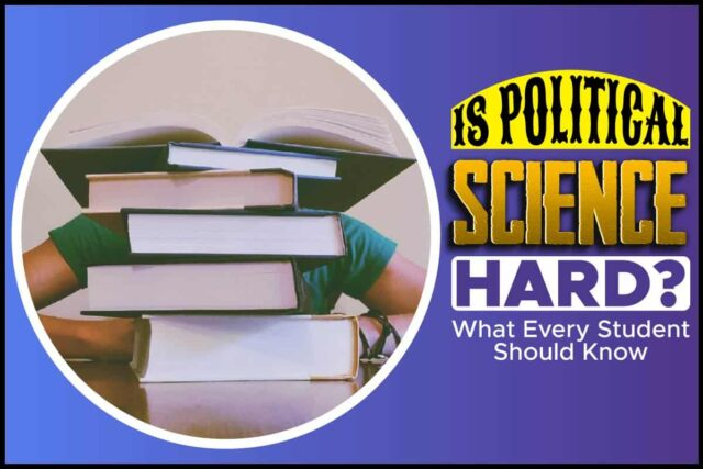 Is Political Science Hard