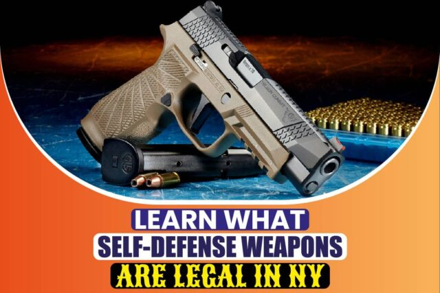 Learn What Self-Defense Weapons Are Legal In NY