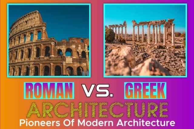 Roman vs. Greek Architecture