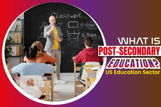 What is Post-Secondary Education