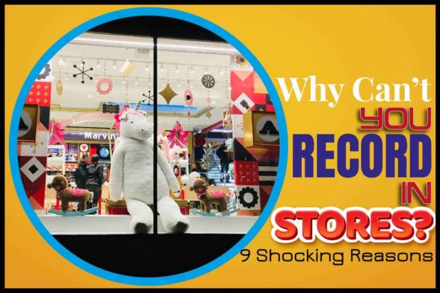 Why Can't You Record In Stores