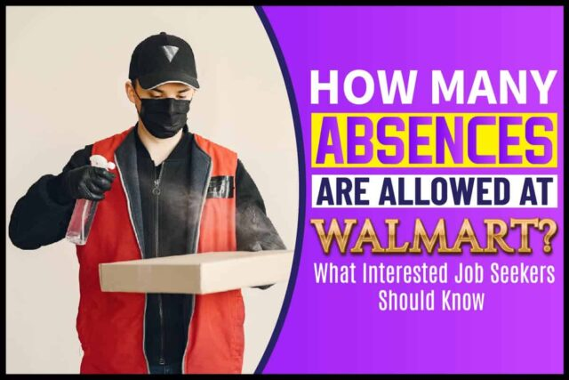How Many Absences Are Allowed At Walmart