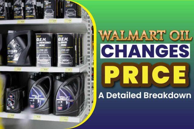 Walmart Oil Changes Price