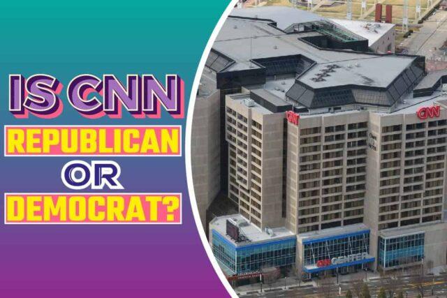 Is CNN Republican or Democrat