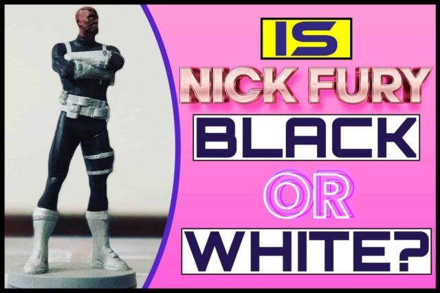 Is Nick Fury black or white