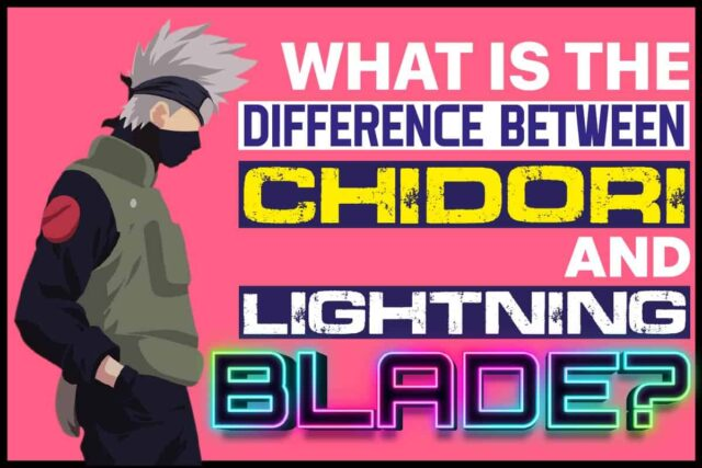 What Is the Difference between Chidori and Lightning Blade.