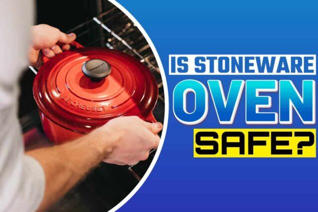 is stoneware oven safe