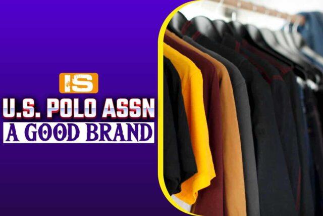 is us polo assn a good brand